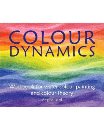 Colour Dynamics Angela Ward Hawthorn Press. Workbook for water colour painting and colour theory