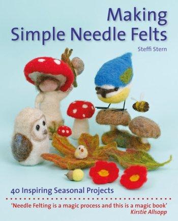 Making Simple Needle Felts by Steffi Stern