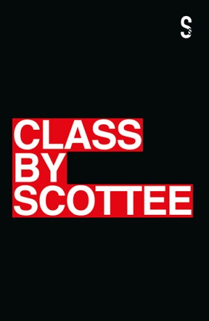 Class by Scottee