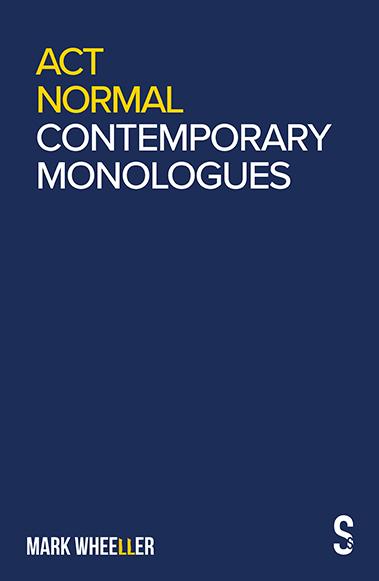 Mark Wheeller Contemporary Monologues