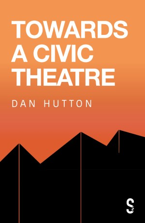 Towards a Civic Theatre cover