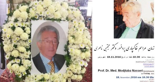 پروفسور مجتبی ناصری پس از یک عمر خدمات به یادماندنی در جهان پزشکی 24 اکتبر 2016 از جهان رخت بربست.