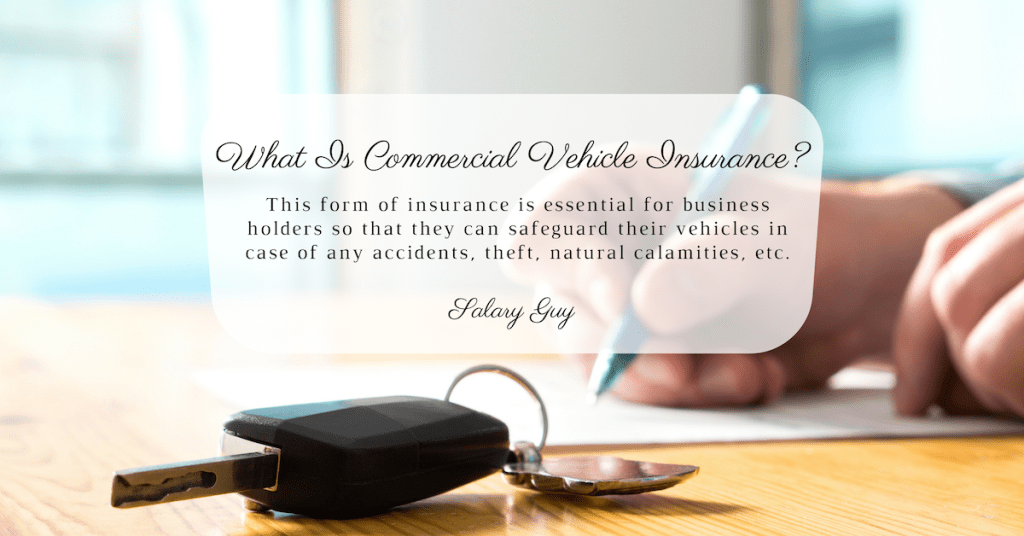 What Is Commercial Vehicle Insurance