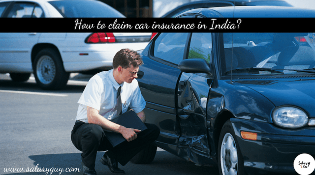 How To Claim Car Insurance In India?