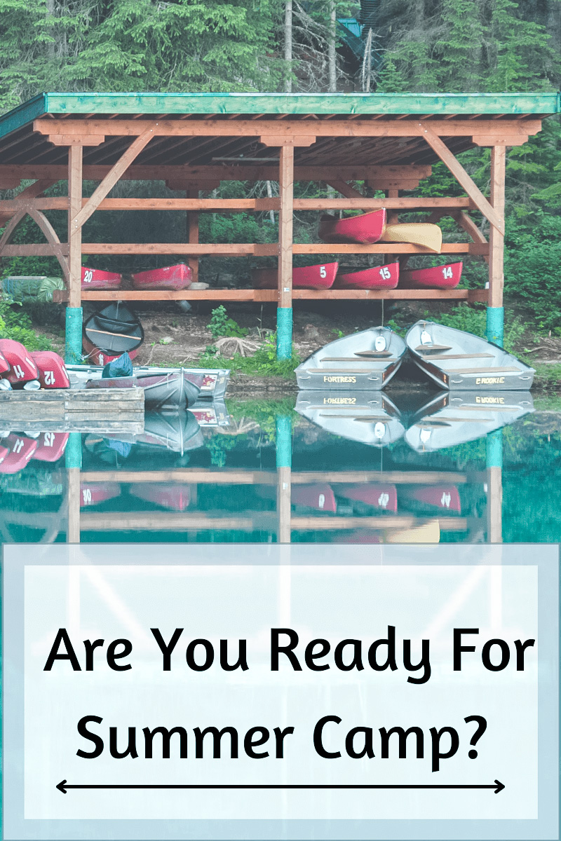 Are you ready for summer camp