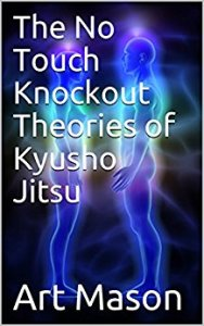 No Touch Knockout Theories of Kyusho Jitsu