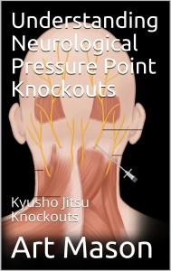 Neurological Pressure Point Knockouts