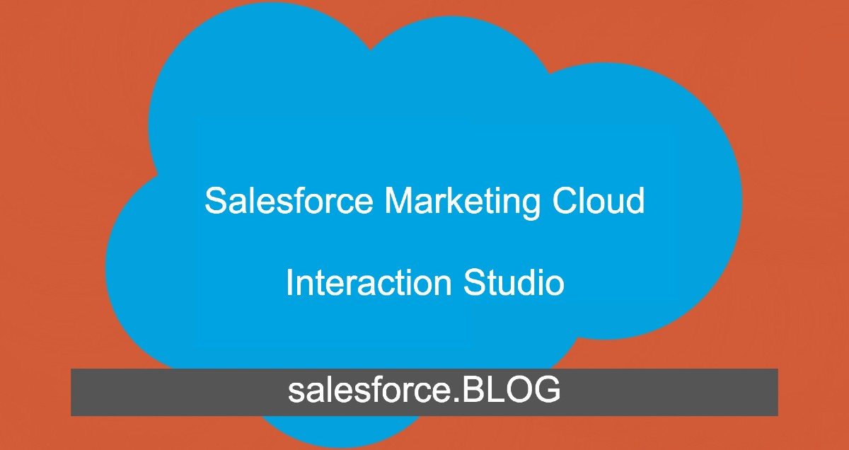 Manage real-time interactions with Salesforce Interaction Studio