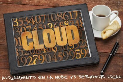 Alojamiento en la nube Vs servidor local