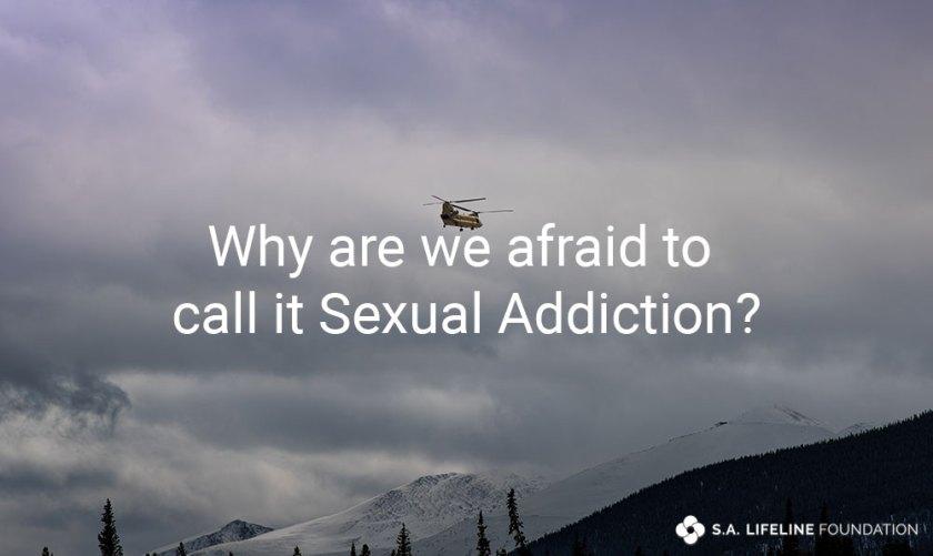 call it sexual addiction