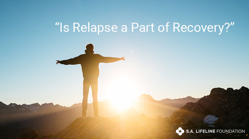 is relapse a part of recovery