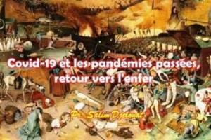 Covid-19 et les pandémies passées, retour vers l'enfer