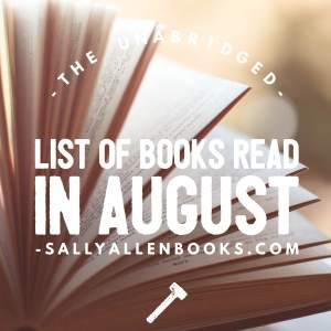 Since today's reading roundup falls on the last day of August, I'm doing a full review of books read this month. Ah, the thrilling roller coaster-ride...