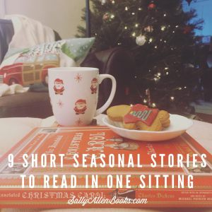 Finding quiet time and focus to read during the holiday rush can be challenging. Here are 9 short seasonal stories that can be read in one sitting.