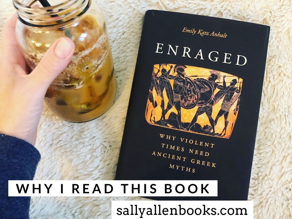 Why I read this book: Enraged by Emily Katz Anhalt