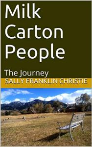 2019 cover of Milk Carton People features a view of the mountains and a park bench.