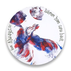 """red and blue print on white background with text reading """"women have come back"""""""
