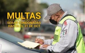 HASTA EL 31 DE OCTUBRE GOBIERNO MUNICIPAL CONDONARÁ MULTAS POR…