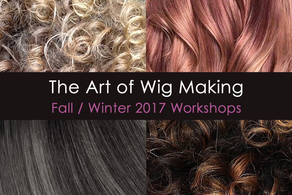 The LeMetric Art of Wig Making Fall/Winter 2017 NYC Workshop Schedule | LeMetric.com