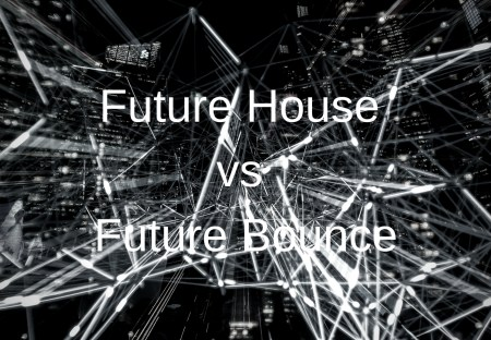 Future HouseとFuture Bounceの違いとは