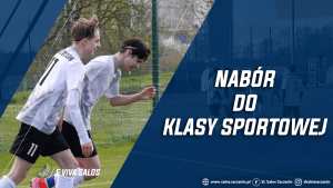 Read more about the article NABÓR DO KLASY SPORTOWEJ!