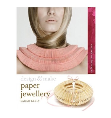 Paper Jewellery Book Cover By Sarah Kelly