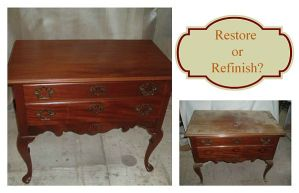 Restore or Refinish Furniture?