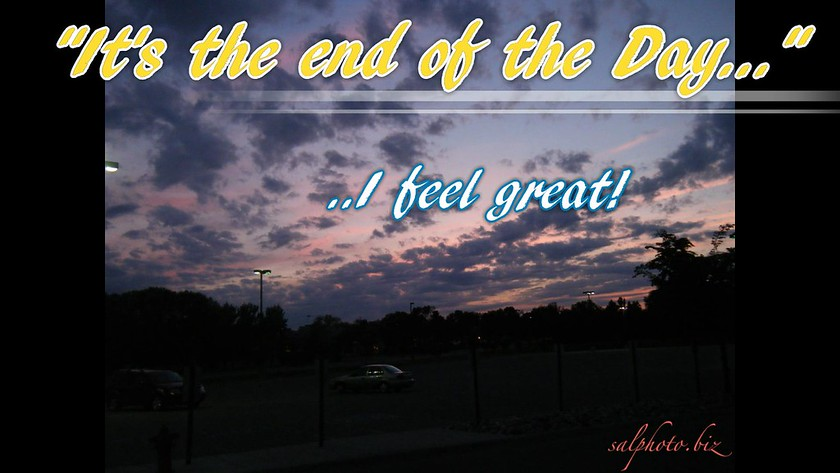 It's the End of the Day!https://vimeo.com/115235947https://creativemusicartsy.wordpress.com/2017/03/09/music-parody-its-the-end-of-the-day-by-crazy-lil-sal/