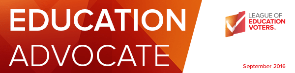 ED Advocate, League of Education Voters Newsletter, September