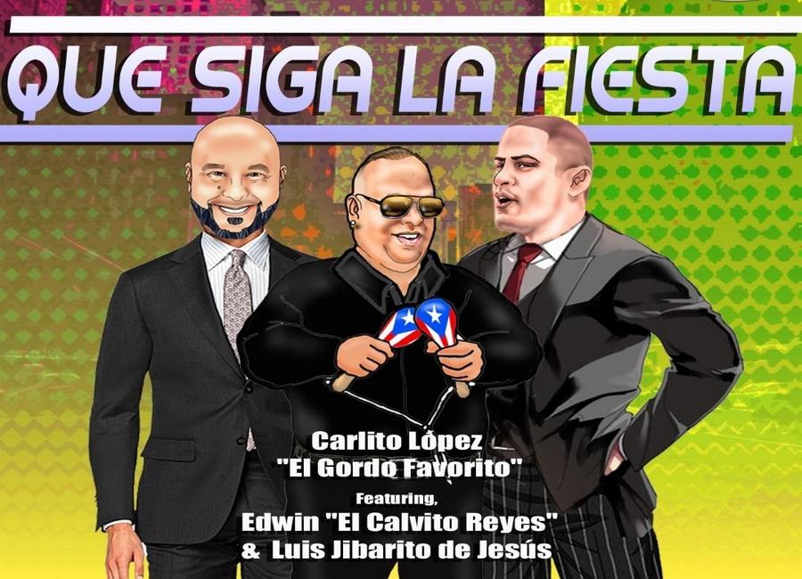 que-siga-la-fiesta-y-la-salsa-con-carlito-lopez-ft-edwin-el-calvito-reyes-y-luis-jibarito-de-jesus