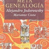 DESCARGAR LIBRO: METAGENEALOGÍA.  Alejandro Jodorowsky  y Marianne Costa
