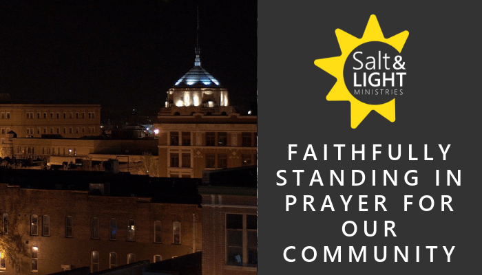 faithfully standing in prayer for our community