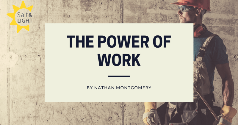 THE POWER OF WORK