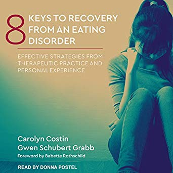 cover of 8 Ways to Recover From an Eating Disorder – Effective Strategies from Therapeutic Practice and Personal Experience book