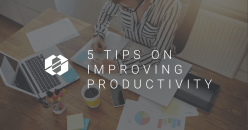 5 Tips on Improving Productivity