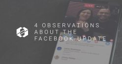 4 Observations about the Facebook Update