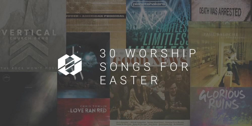 30 Easter Worship Songs
