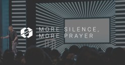 More Silence, More Prayer