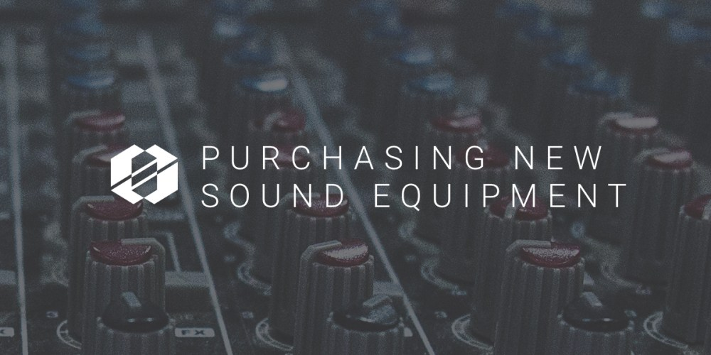 New-sound-equipment-purchase