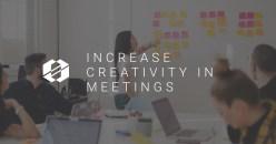 6 Tricks to Increase Creativity in Meetings