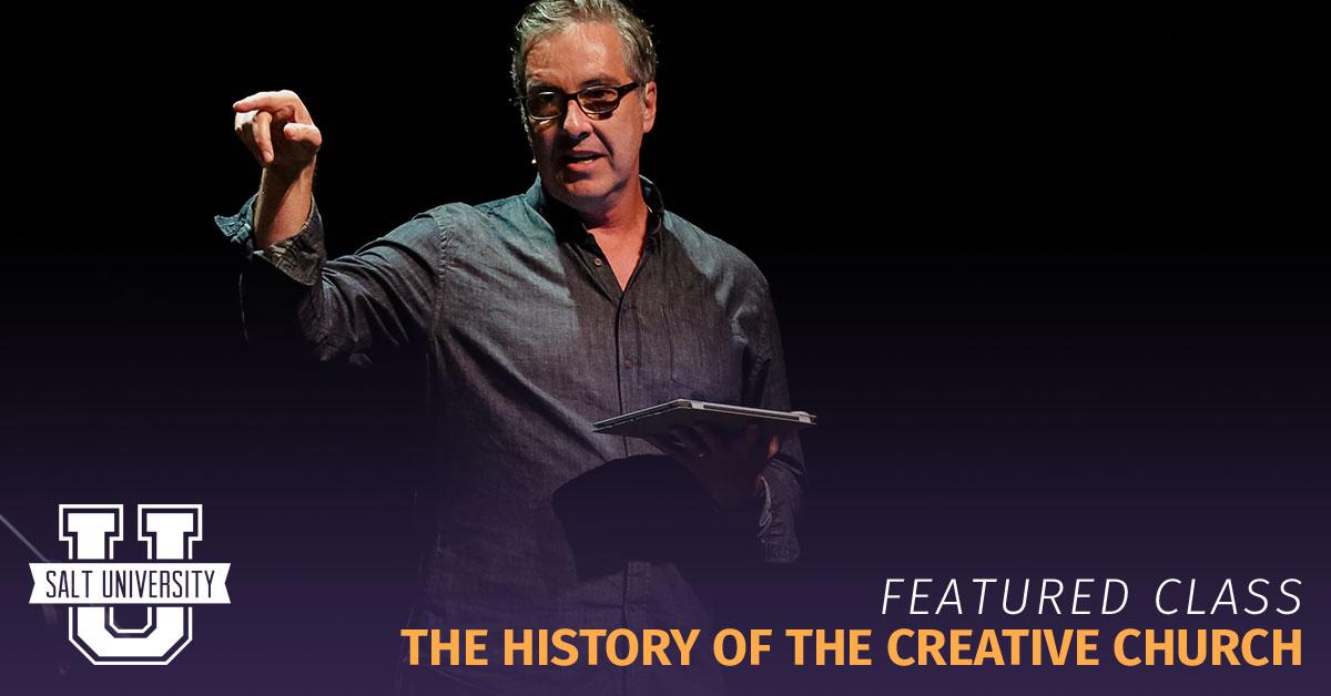 History of the Creative Church - SALT University