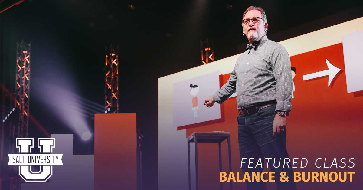 Balance & Burnout - SALT University