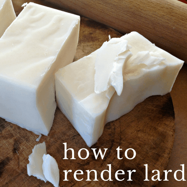 How to Render Lard (and why you should!)