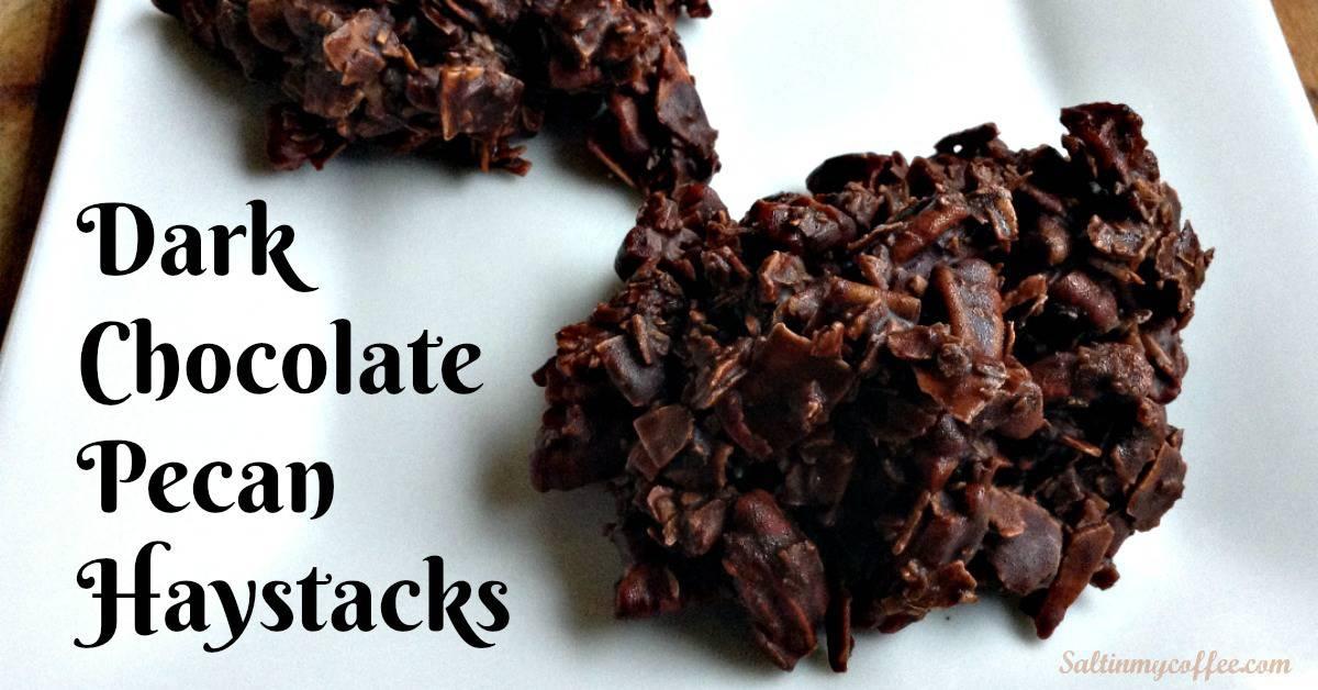 Dark Chocolate Pecan Haystacks - Salt in my Coffee