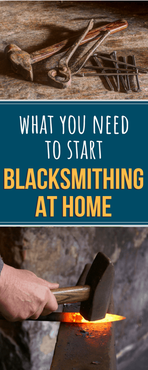 Fantastic list and explanation of everything you need to get started blacksmithing at home