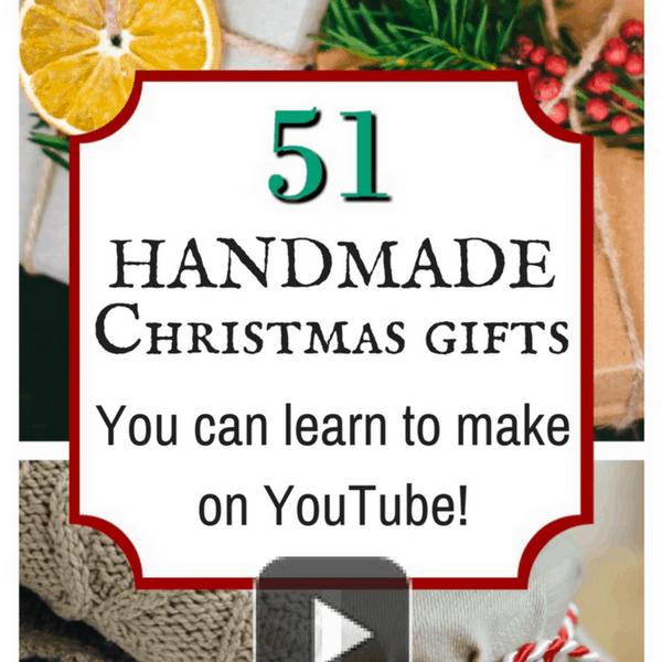 51 handmade christmas gifts you can learn to make on youtube celebrating a simple life - Handmade Christmas Gifts