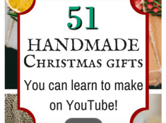 51 Handmade Christmas Gifts you can learn to make on YouTube!