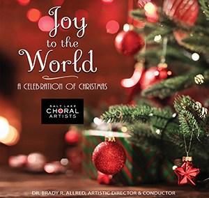 Joy to the World – A Christmas Celebration