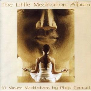 The Little Meditation Album - Philip Permutt