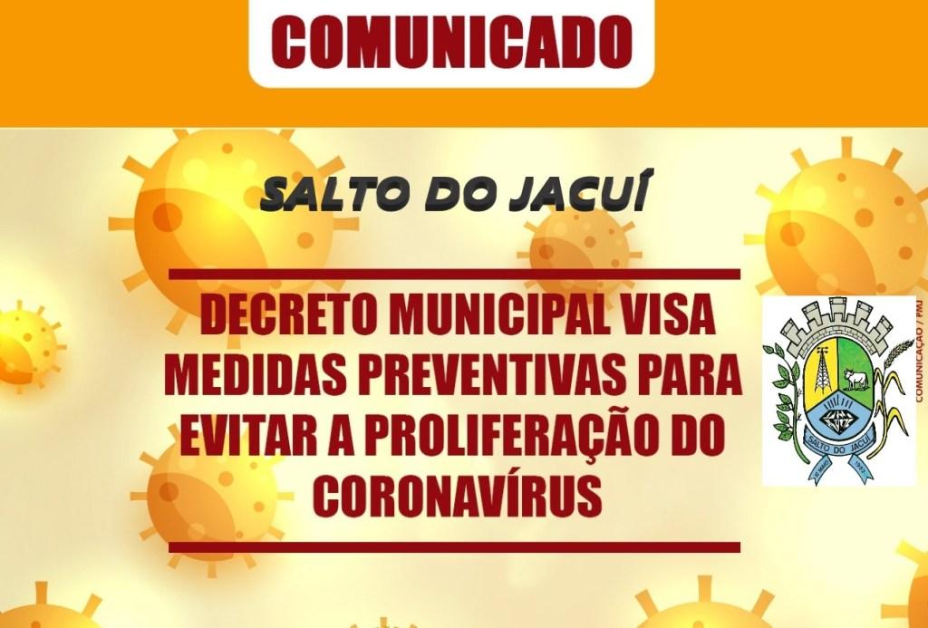 DECRETO-SAlto-do-jacuí-1024x693 DECRETO MUNICIPAL DE N° 3060 DE 07 ABRIL DE 2020 - DECLARA ESTADO DE CALAMIDADE PÚBLICA NO MUNICÍPIO DE SALTO DO JACUÍ E DISPÕE SOBRE MEDIDAS DE PREVENÇÃO E ENFRENTAMENTO À EPIDEMIA CAUSADA PELO COVID- 19 (CORONAVÍRUS), E DÁ OUTRAS PROVIDÊNCIAS.